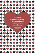 Alices Adventures in Wonderland and Other Tales