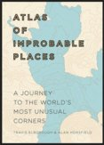 An Atlas of Improbable Places