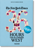 The New York Times: 36 Hours, USA & Canada, West