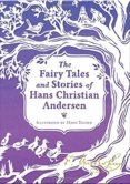 The Fairy Tales and Stories of Hans Christian Andersen