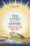 Ten Cities that Made and Empire