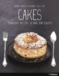 Cakes Fabulous Recipes to Bake and Enjoy