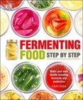 Fermenting Food Step-by-Step