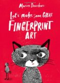 Let`s Make Some Great Fingerprints