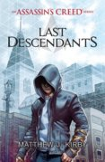 Last Descendants: An Assassins Creed Series