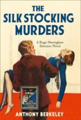 The Detective Club  The Silk Stocking Murders