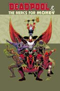 Deadpool and The Mercs For Money Vol. 1