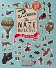 Pierre the Maze Detective. The Sticker Book