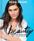 Bobbi Browns Beauty from the Inside Out