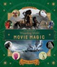 J.K. Rowlings Wizarding World: Movie Magic Volume Two: Curious Creatures