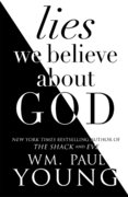 Lies We Believed About God