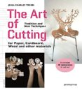 Art of Cutting: Tradition and New Techniques