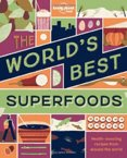 WorldS Best Superfoods, The 1