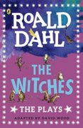 The Witches: The Plays
