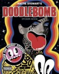 Hattie Stewarts Doodlebomb Sticker Book