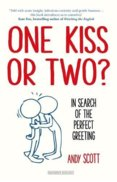 One Kiss or Two In Search of the Perfect Greeting