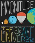 Magnitude: Picturing the Scale of the Universe