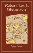Robert Louis Stevenson : Seven Novels