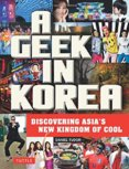 A Geek in Korea