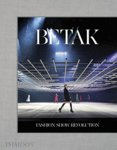 Betak: Fashion-Show-Revolution