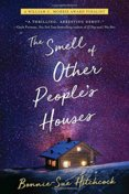 The Smell of Other Peoples Houses