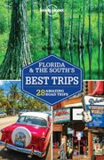 Florida & The SouthS Best Trips3