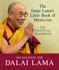 The Dalai Lamas Little Book of Mysticism