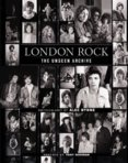 London Rock: The Unseen Archive