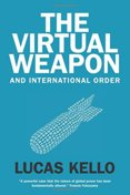 Virtual Weapon and International Order