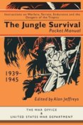 Jungle Survival Pocket Manual 1939-1945