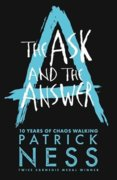 The Ask and the Answer Anniversary Edition