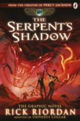 The Serpents Shadow: The Graphic Novel The Kane Chronicles Book 3