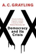 Democracy and Its Crisis