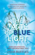 The Taste of Blue Light