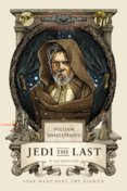 Williams Shakespeares Jedi the Last : Star Wars Part the Eight