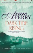 Dark Tide Rising (William Monk Mystery, Book 24)