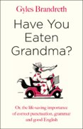 Have You Eaten Grandma