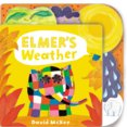 Elmers Weather: Tabbed Board Book