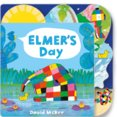 Elmers Day: Tabbed Board Book