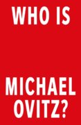 Who Is Michael Ovitz: A Memoir