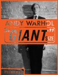 Andy Warhol Giant  Size, Mini format