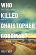 Who Killed Christopher Goodman