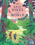 Epic Hikes Of The World 1