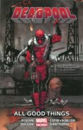 Deadpool  8 All Good Things