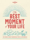Best Moment Of Your Life 1