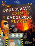 Daredevils Guide To Dangerous Places 1