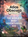 The Atlas Obscura Explorers Guide for the Worlds