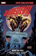 Daredevil Epic Collection Root of Evil