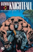 Batman Knightfall  1 25th Anniversary Edition