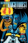 Batman Knightquest The Crusade  2